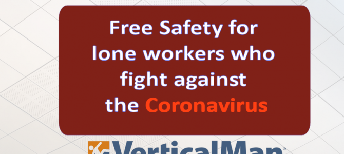 Free Safety for lone workers who fight against the coronavirus