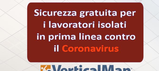 Sicurezza Gratuita per i lavoratori isolati in prima linea contro il coronavirus